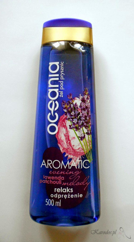 Oceania Aromatic, Żel pod prysznic 'lawenda i patchouli' - aromaterapia w wydaniu Biedronki