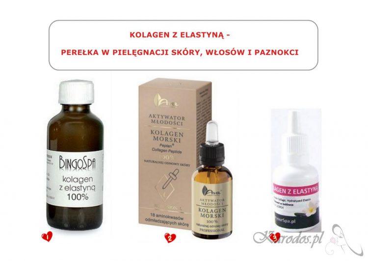 Kolagen z elastyną - perełka w pielęgnacji skóry, włosów i paznokci