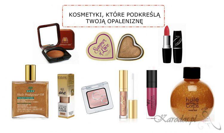 Kosmetyki, które podkreślą Twoją opaleniznę